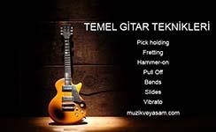 Photo of Temel Gitar Teknikleri (Detaylı Anlatım)