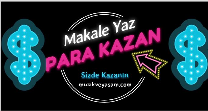Makale Yaz Para Kazan