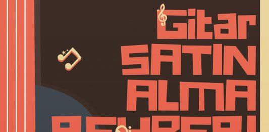 Gitar Çalmaya Yeni Başlayanlar İçin En İyi Gitar Satın Alma Önerileri