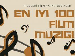 Film Müziği - Tüm Zamanların En İyi 100 Film Müziği 1