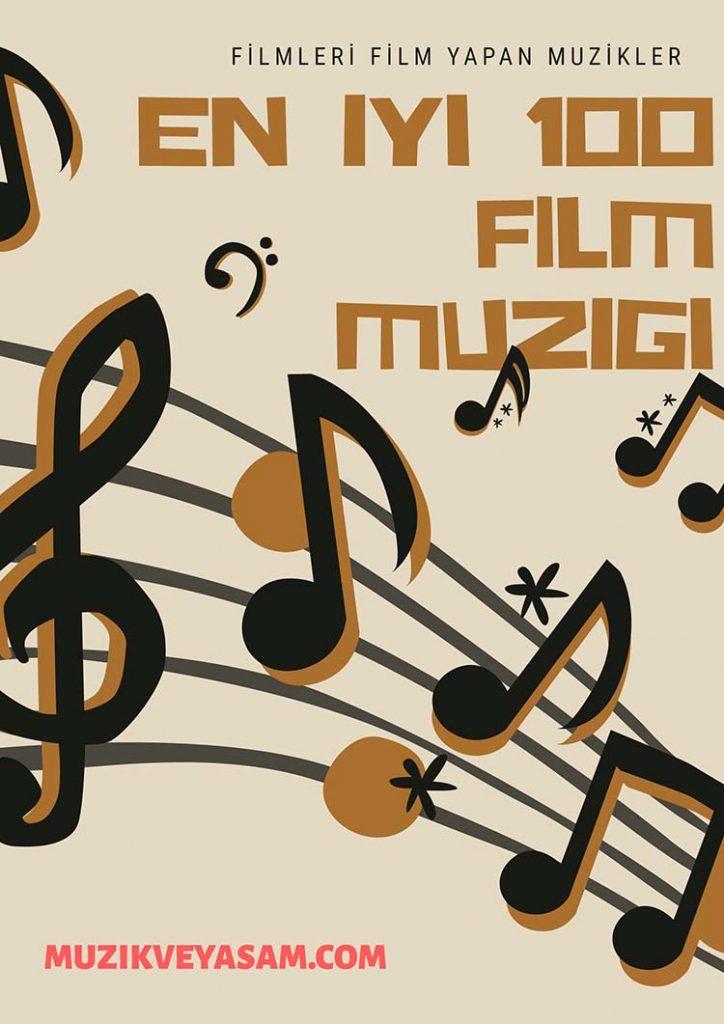 Photo of Film Müziği – Tüm Zamanların En İyi 100 Film Müziği